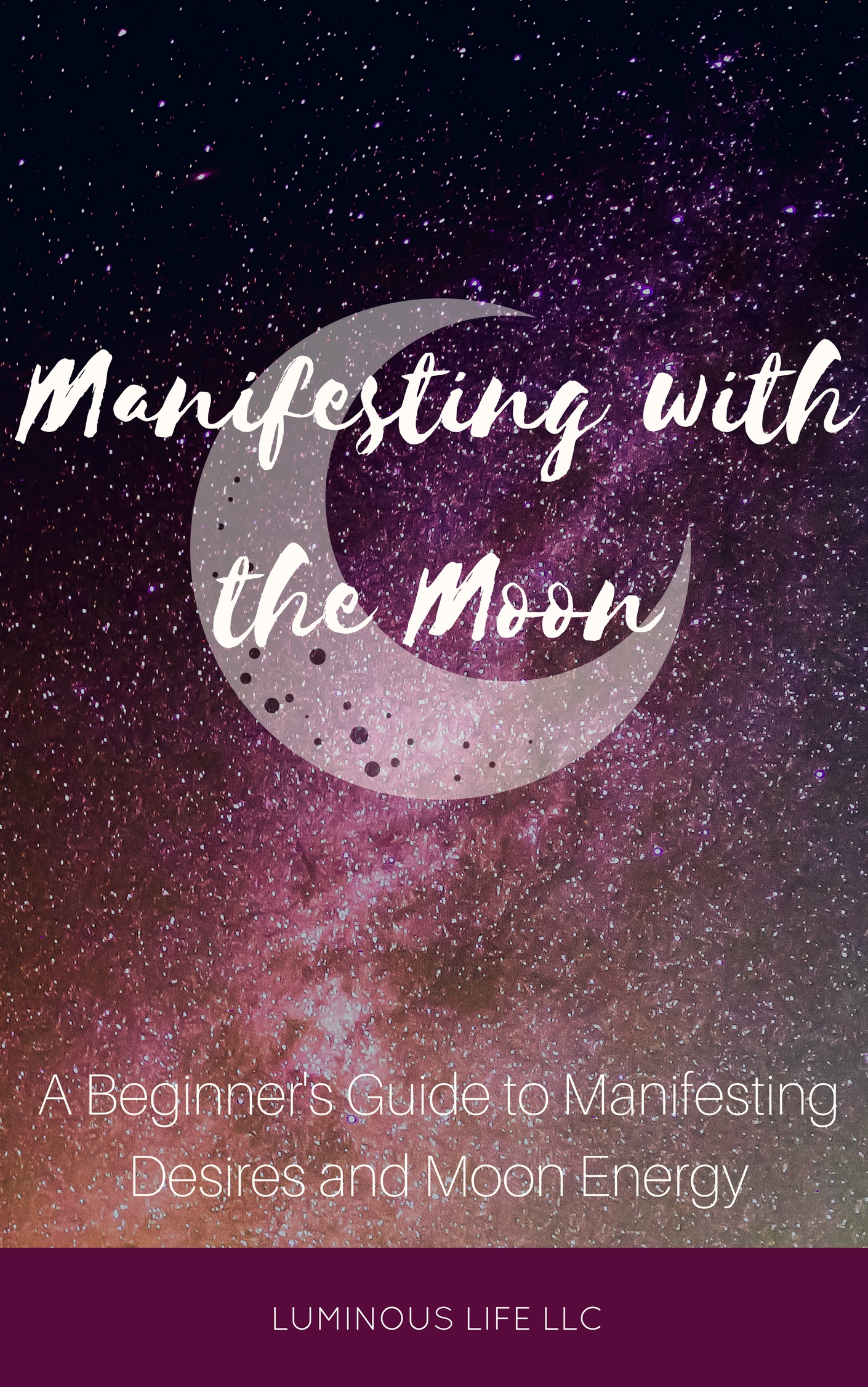 Manifesting with the Moon Guide and Workbook